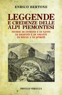 LEGGENDE E CREDENZE DELLE ALPI PIEMONTESI